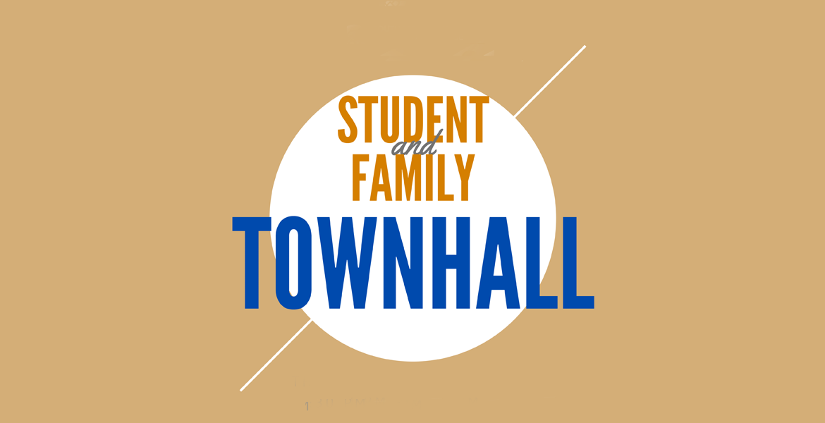 Student and Family Townhall