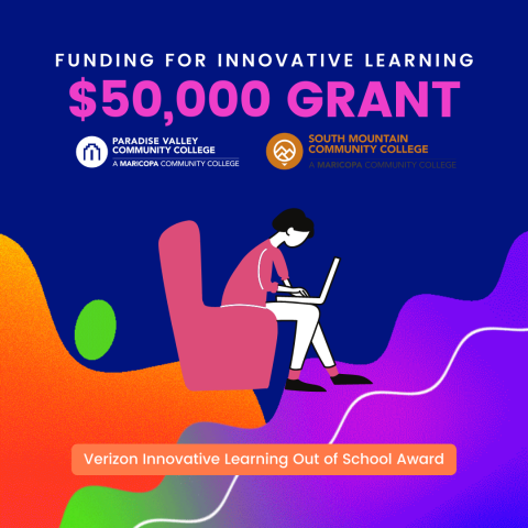 South Mountain and Paradise Valley Community Colleges receive funding for innovative learning