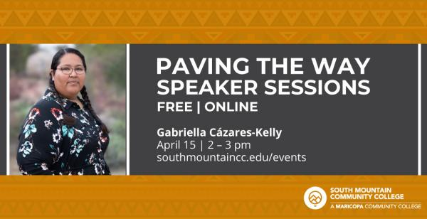 Paving the Way Speaker Sessions | Pima County Recorder Gabriella Cázares-Kelly