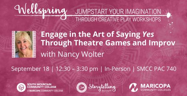 """Engage in the Art of Saying """"Yes"""" Through Theatre Games and Improv with Nancy Wolter"""